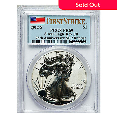 438-363 -  2012 Silver Eagle Reverse PR69 First Strike PCGS (S) Coin w/ Slab