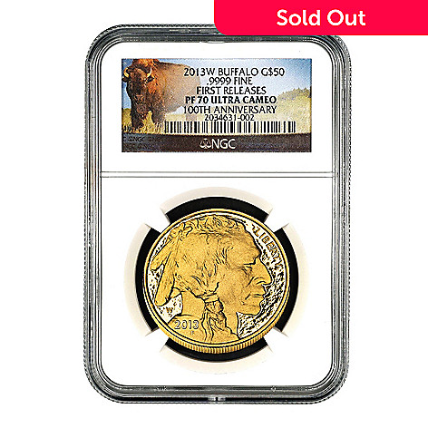 438-608 - 2013 $50 24K Gold 100th Anniversary PF70 Ultra Cameo First Release NGC (W) Buffalo Coin